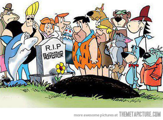 Image from http://themetapicture.com/r-i-p-cartoon-network/. It's very easy to find internet art despising new Cartoon Network.  This image made me laugh because what are Hannah Barbara cartoons doing there?  It's so funny it has to be a parody of the fan hate.
